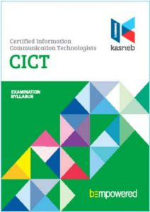 CICT notes, CICT Revision kits, PART I, SECTION 1, Introduction to Computing, Computer Applications – Practical, Entrepreneurship and Communication, SECTION 2, Operating Systems – Practical, Principles of Accounting, Computer Support and Maintenance, PART II, SECTION 3, Database Systems, System Analysis and Design, Structured Programming, SECTION 4, Object Oriented Programming, Web design and e-Commerce, Data Communication and Computer Networks (Practical), PART III, SECTION 5, Strategy, Governance and Ethics, Software Engineering, Mobile Application Development, SECTION 6, Systems Security, Information Systems Project Management, Research Methods