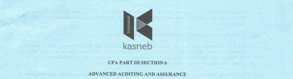 KASNEB Advanced Auditing and Assurance Past Papers and answers