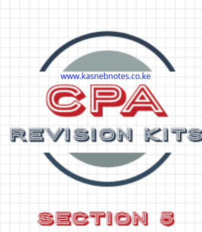 CPA Section 5 revision kits kasneb questions and answers