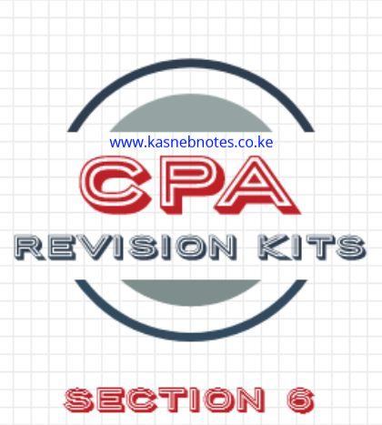 CPA Section 6 revision kits kasneb questions and answers